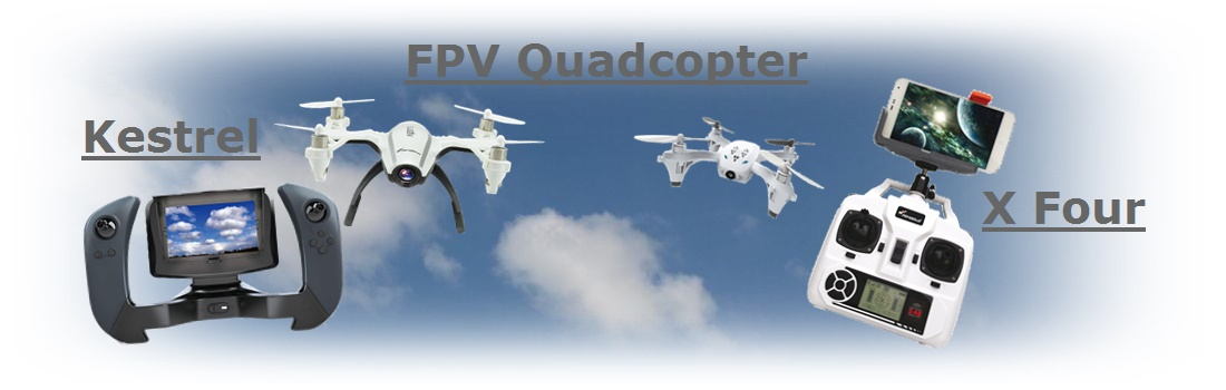 Kestrel und X-Four FPV-Quadrocopter